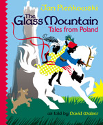 The Glass Mountain: Tales from Poland cover